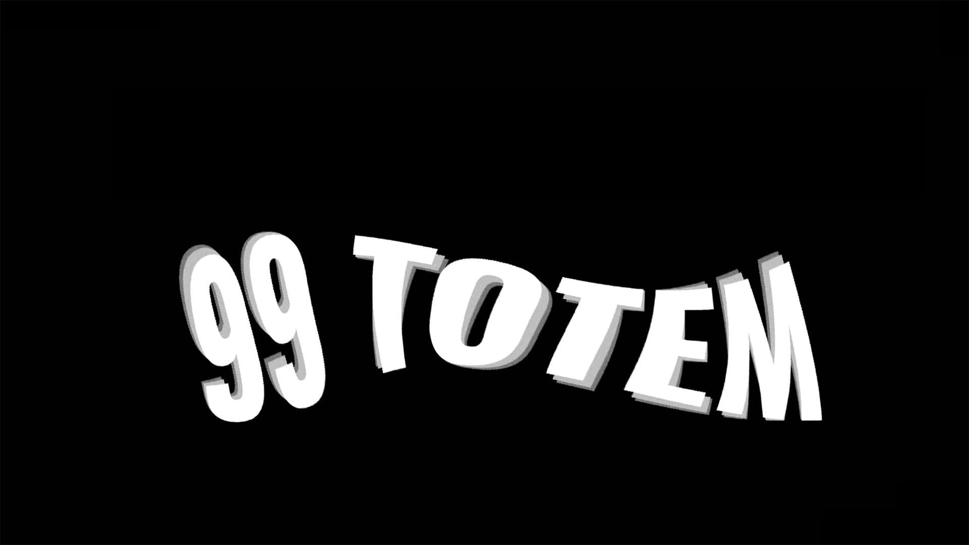 99 Totem